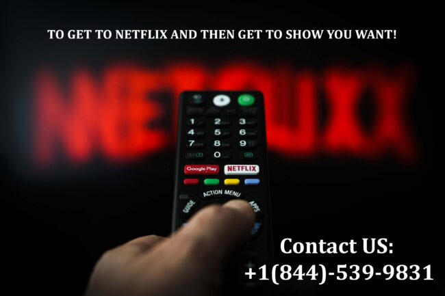 TO-GET-TO-NETFLIX-AND-THEN-GET-TO-SHOW-YOU-WANT